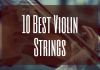 best violin strings