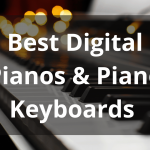 Best Digital Pianos & Piano Keyboards Review