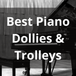Best Piano Dollies & Trolleys