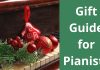 Gift Guide For Pianists